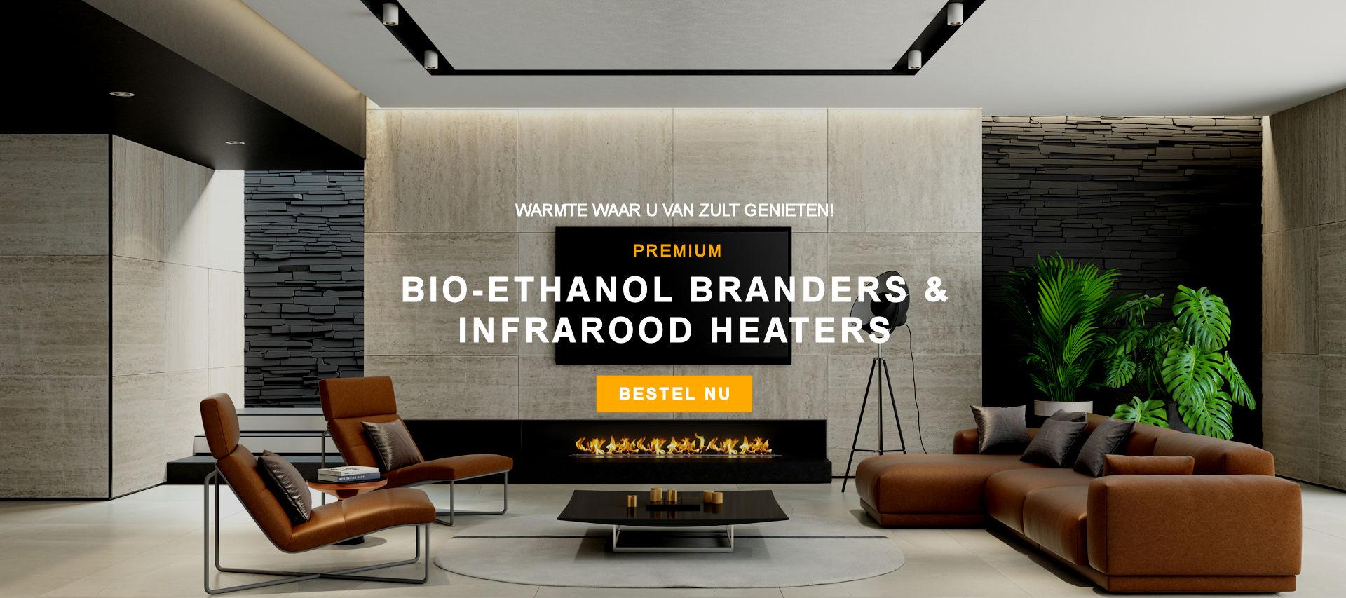 Premium bioethanol branders & infrarood heaters